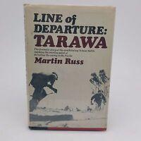 Line of Departure: Tarawa Martin Russ HC/DJ Illustrated 1975