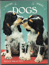Vintage Collectable Nature Series Dogs Peggy Wratten Hardback Book