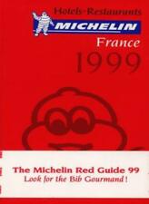 Michelin Red Guide: France: 1999 [Written in French] By Michelin Travel Publica