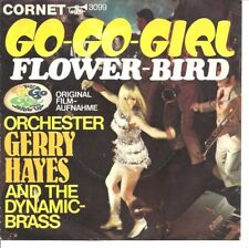 Gerry Hayes & The Dynamic-Brass. Go-Go-Girl. Super Rare Tittyshaker 45