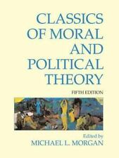 Classics of Moral and Political Theory (2011, Soft Cover)  Fifth Ediition