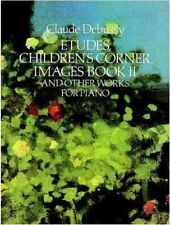 Claude Debussy: Etudes Children's Corner Images Book II by Claude Debussy...