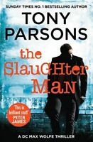The Slaughter Man: (DC Max Wolfe), Parsons, Tony, Very Good, Paperback