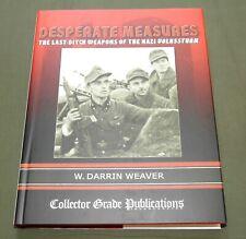 """DESPERATE MEASURES"" GERMAN WW2 VOLKSSTURM RIFLE PISTOL WEAPONS REFERENCE BOOK"