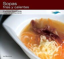Sopas frias y calientes (Con sabor a mediterraneo) (Spanish Edition)