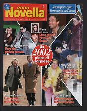 NOVELLA 2000 1-2/2002 LIV TYLER SHARON STONE FABRIZIO CORONA NINA MORIC BOVA