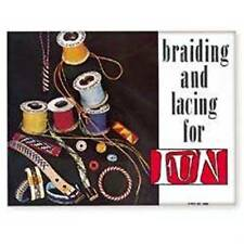 Braiding and Lacing for Fun 61935-00 Tandy Leather Craft Book
