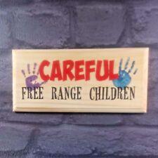 Attention en libre parcours enfants-Plaque/Signe/Cadeau-Jardin Porte enfants famille 205
