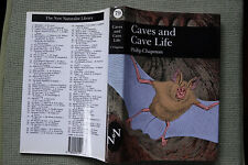 Caves and Cave Life by Philip Chapman - Collins New Naturalist 79 - 1993-1st, HB
