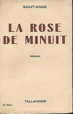Livre: Saint-Ange: la rose de minuit. tallandier. E