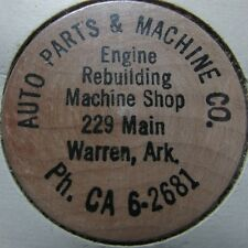 Vintage Auto Parts & Machine Co. Warren, AR Wooden Nickel - Arkansas Ark.