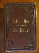 PATRIARKER og PROFETER (PATRIARCHS & PROPHETS) DANISH, 1894 by ELLEN G.H. WHITE