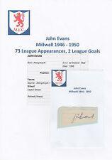 JOHN EVANS MILLWALL 1946-1950 VERY RARE ORIGINAL HAND SIGNED CUTTING/CARD