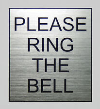 'Please Ring The Bell' label for offices and businesses.