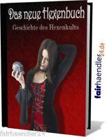 ►DAS NEUE HEXENBUCH ESOTERIK GOTHIC DARK HEXE KULT MAGIE EBOOK PDF HEXENKULT MRR
