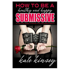 BDSM Book How to be Submissive Spreader Toy Restraint Gag Dom 101 Kinky Slave