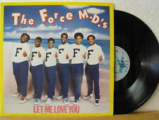 """12"""" Maxi - THE FORCE MD´S - Let Me Love You - 5:08 - Tommy Boy 1984"""