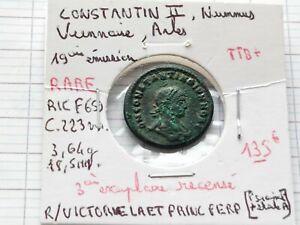Rare nummus de Constantin II , Viennoise,Arles 19ième émission !