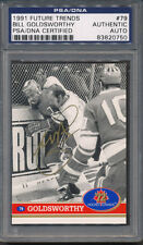 1991 Future Trends #79 Bill Goldsworthy PSA/DNA Certified Authentic Auto *0750