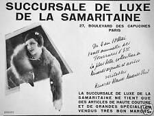PUBLICITÉ LA SAMARITAINE SUCCURSALE DE LUXE ARTICLES DE HAUTE COUTURE