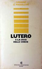 GIUSEPPE DELLA PIETRA A CURA DI LUTERO E LA CRISI DELLE CHIESE CREMONESE 1975