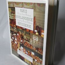Paris Boulangerie Patisserie Recipes From Thirteen Outstanding French Hardcover