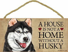 A house is not a home without a Husky Wood Siberian Puppy Dog Sign USA Made