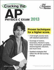 Cracking the AP Physics C Exam, 2013 Edition College Test Preparation