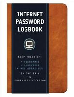 Internet Password Logbook : Keep Track of Usernames, Passwords, Web Addresses...