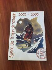 AGENDA TROUPES DE MONTAGNE CHASSEURS ALPINS 2005/2006 MILITARIA