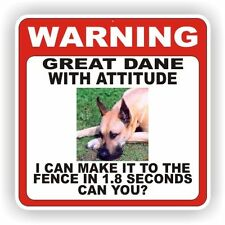 GREAT DANE   WARNING SIGN  FENCE 12 X 12 POLY STYRNE