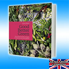 Good Better Green vegetables in almost every meal  leafy greens herbs cookbook