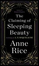 The Claiming Of Sleeping Beauty: By Anne Rice