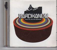 (GA581) Hard Kandy, How Do You Do Nothing? - 2002 CD