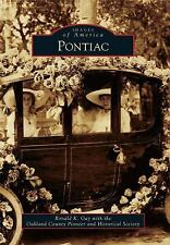Images of America: Pontiac by Ronald K. Gay Oakland County Michigan Paperback