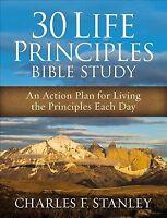 30 Life Principles Bible Study : An Action Plan for Living the Principles Eac...