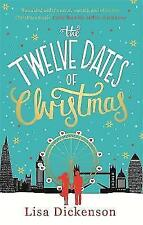 New The Twelve Dates of Christmas [Paperback] [Oct 22, 2015] Dickenson, Lisa