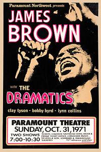 James Brown & The Dramatics at Paramount Theatre Concert Poster 1971  12x18