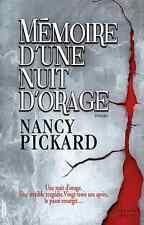 Memoires d'une nuit d'orage.Nancy PICKARD.France Loisirs