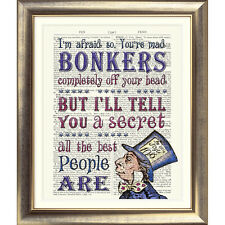ART PRINT Alice in Wonderland DICTIONARY BOOK PAGE Bonkers MAD HATTER Quote Old