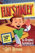Flat Stanley: His Original Adventure!: By Jeff Brown