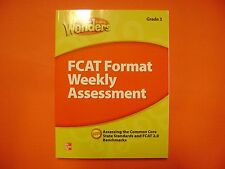 TE Reading Wonders ©2014 FCAT Format Weekly Assessment Grade 3 With Answer Keys