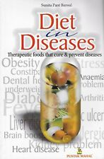 Not Reclaim Your Heart: Diet & Diseases:Therapeutic Foods That Cure & Prevent
