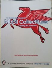 Antique Mobil Gas Collectibles: Chasing the Red Horse Value Guide Book