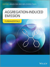 NEW Aggregation-Induced Emission: Fundamentals by Ben Zhong Tang