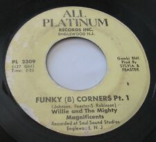 WILLIE & THE MIGHTY MAGNIFICENTS Funky 8 Corners on All Platinum Funk 45 Soul