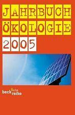 Jahrbuch Ökologie 2005. | Buch | Zustand gut