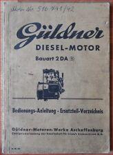 Güldner Diesel Motor 2 DA Ersatzteil Verzeichnis und Bedienungssanleitung