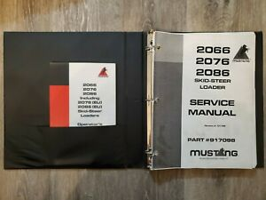 Mustang 2066 2076 2086 Skid-Steer Loader Service Shop Manual PLUS Operator's