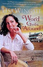 WORD GETS AROUND-BY LISA WINGATE-LOCATION: DAILY, TEXAS-ROMANCE-HORSE TRAINING